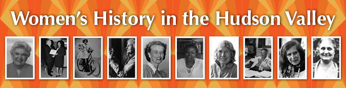 Women's History in the Hudson Valley