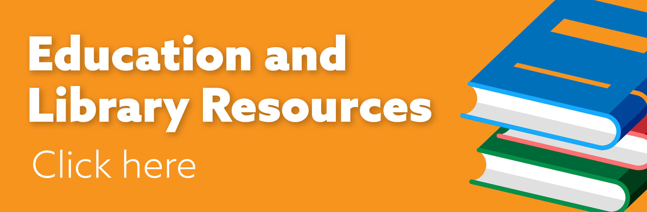 Education and Library Resources