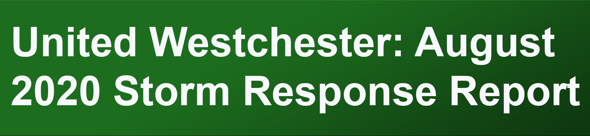 United Westchester August 2020 Storm Response Report